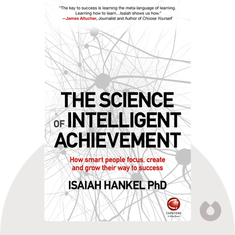 The Science of Intelligent Achievement by Isaiah Hankel, PhD