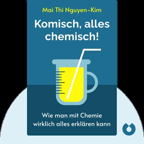 Komisch, alles chemisch! by Mai Thi Nguyen-Kim