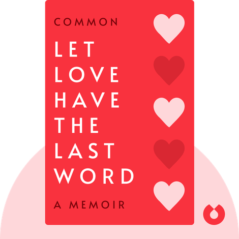 Let Love Have the Last Word von Common