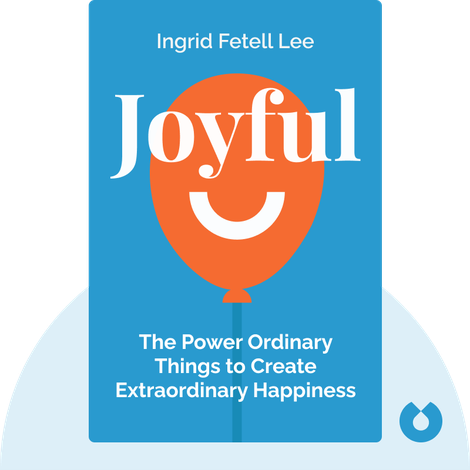 Joyful von Ingrid Fetell Lee
