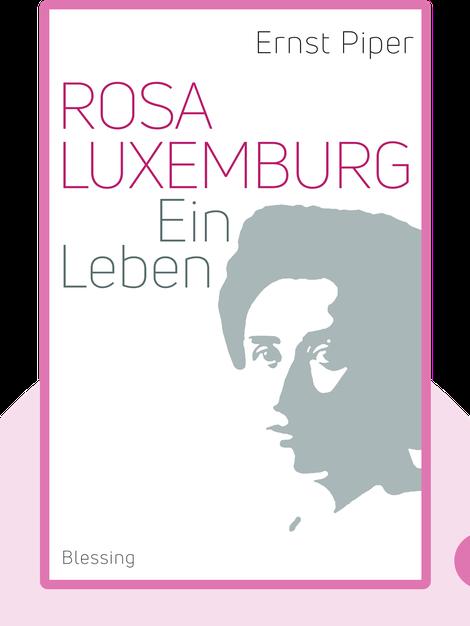 Rosa Luxemburg: Ein Leben by Ernst Piper