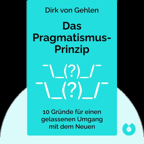 Das Pragmatismus-Prinzip by Dirk von Gehlen