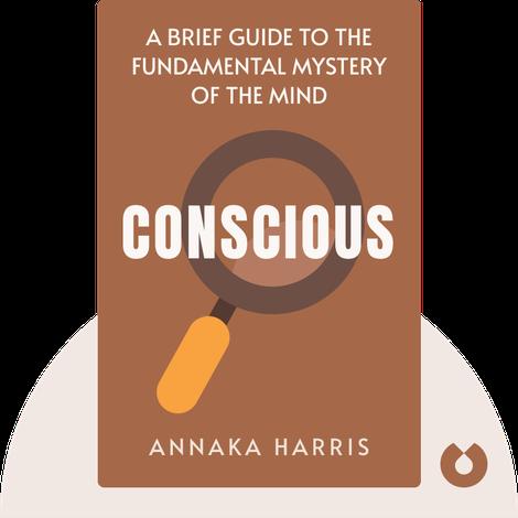 Conscious von Annaka Harris
