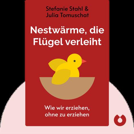 Nestwärme, die Flügel verleiht von Stefanie Stahl & Julia Tomuschat