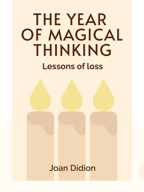 The Year of Magical Thinking von Joan Didion
