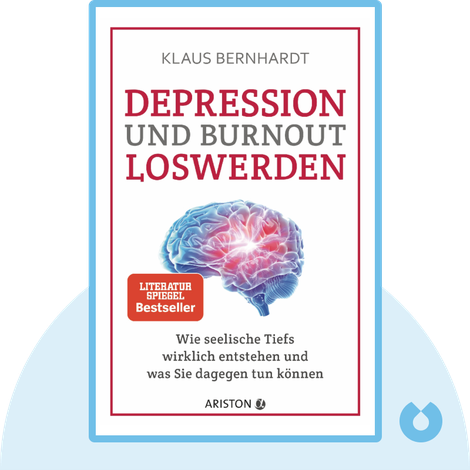 Depression und Burnout loswerden by Klaus Bernhardt