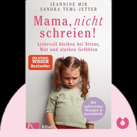 Mama, nicht schreien! by Jeannine Mik & Sandra Teml-Jetter