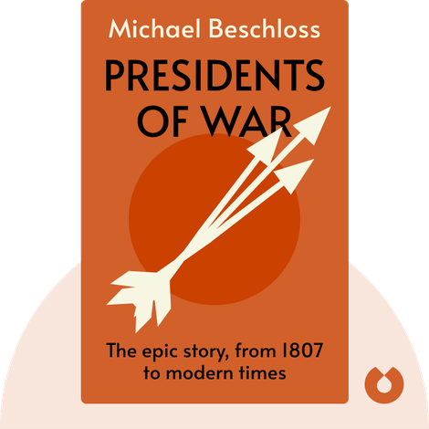 Presidents of War by Michael Beschloss