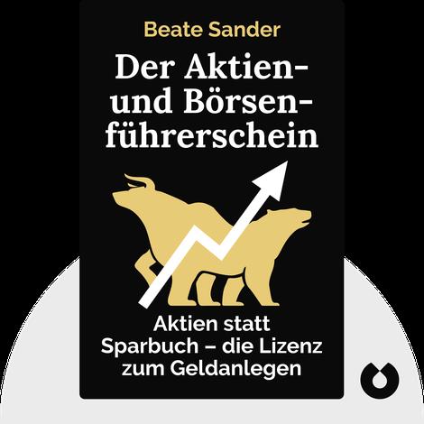 Der Aktien- und Börsenführerschein von Beate Sander