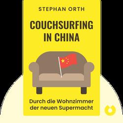 Couchsurfing in China: Durch die Wohnzimmer der neuen Supermacht by Stephan Orth