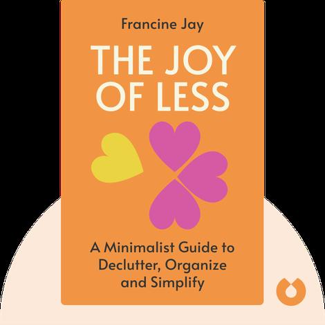 The Joy of Less von Francine Jay