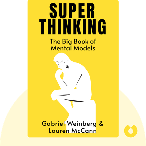 Super Thinking by Gabriel Weinberg with Lauren McCann