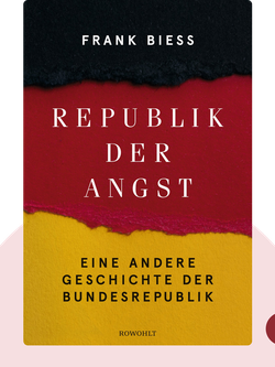 Republik der Angst: Eine andere Geschichte der Bundesrepublik by Frank Biess