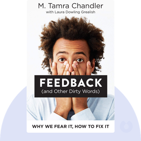 Feedback (and Other Dirty Words) by M. Tamra Chandler and Laura Dowling Grealish