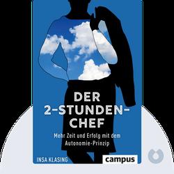 Der 2-Stunden-Chef: Mehr Zeit und Erfolg mit dem Autonomie-Prinzip by Insa Klasing