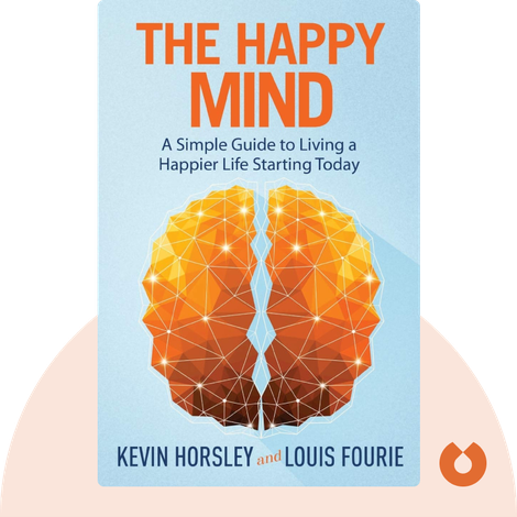 The Happy Mind by Kevin Horsley and Louis Fourie