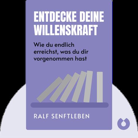 Entdecke deine Willenskraft by Ralf Senftleben