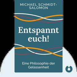 Entspannt euch!: Eine Philosophie der Gelassenheit by Michael Schmidt-Salomon
