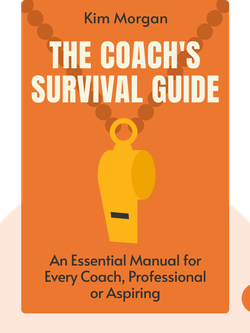 The Coach's Survival Guide von Kim Morgan