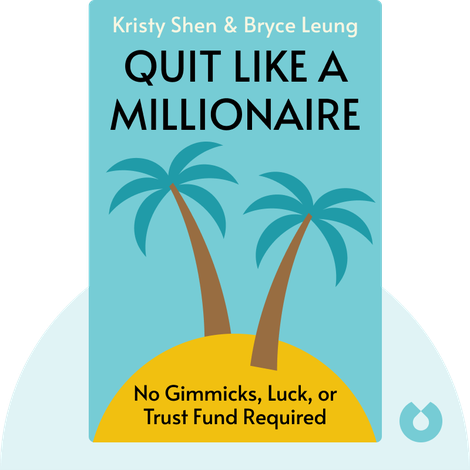 Quit Like a Millionaire von Kristy Shen and Bryce Leung