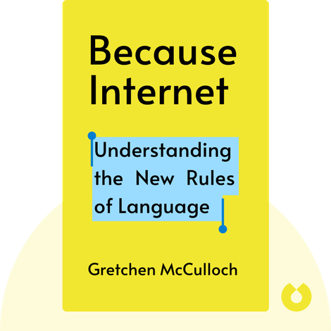 Because Internet von Gretchen McCulloch