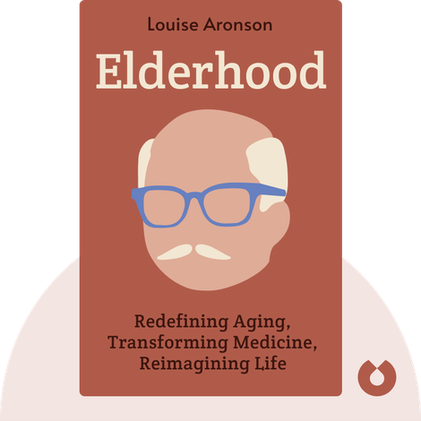 Elderhood von Louise Aronson