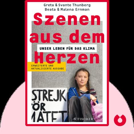 Szenen aus dem Herzen by Greta und Svante Thunberg, Beata und Malena Ernman