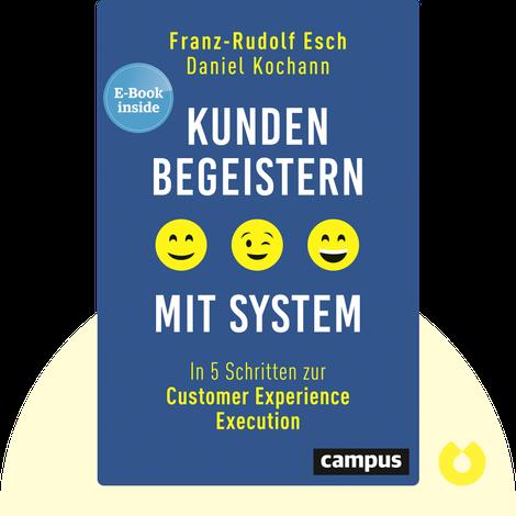 Kunden begeistern mit System von Franz-Rudolf Esch, Daniel Kochann
