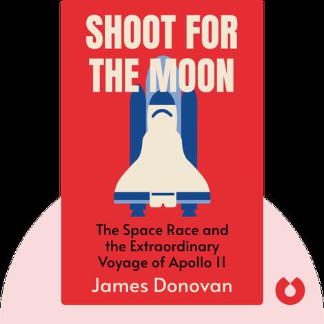Shoot for the Moon von James Donovan