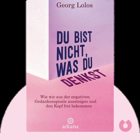 Du bist nicht, was du denkst by Georg Lolos