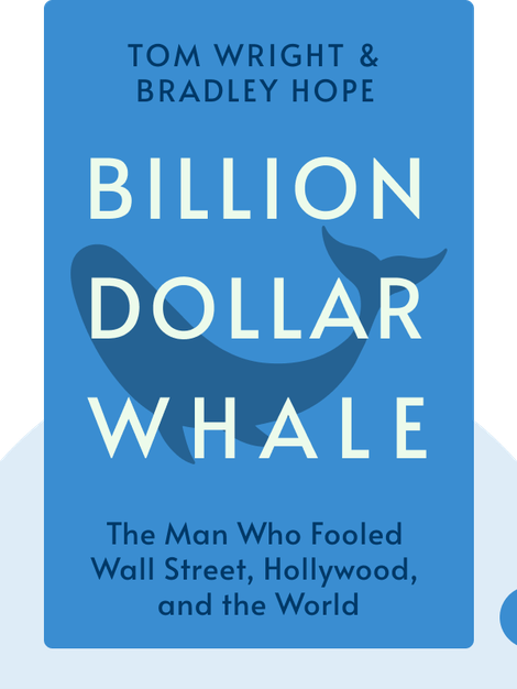 Billion Dollar Whale: The Man Who Fooled Wall Street, Hollywood, and the World von Tom Wright and Bradley Hope