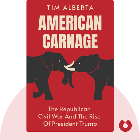 American Carnage by Tim Alberta