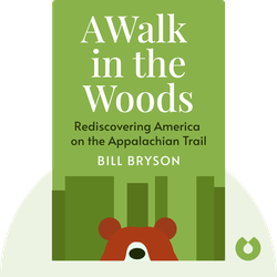 A Walk in the Woods: Rediscovering America on the Appalachian Trail von Bill Bryson