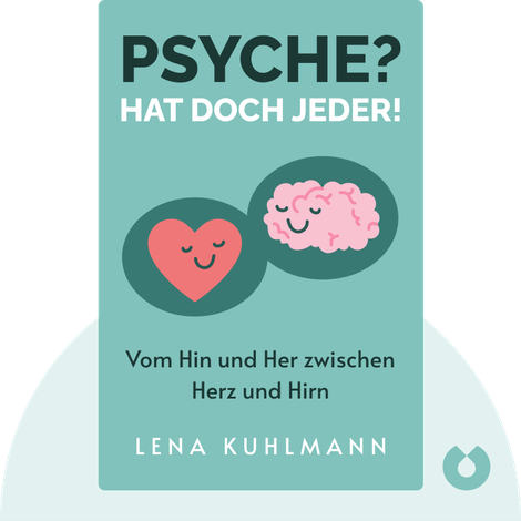 Psyche? Hat doch jeder! by Lena Kuhlmann