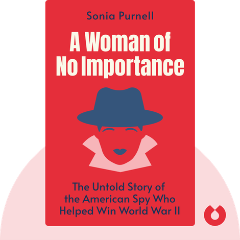 A Woman of No Importance von Sonia Purnell