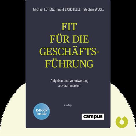 Fit für die Geschäftsführung by Michael Lorenz, Harald Eichsteller & Stephan Wecke