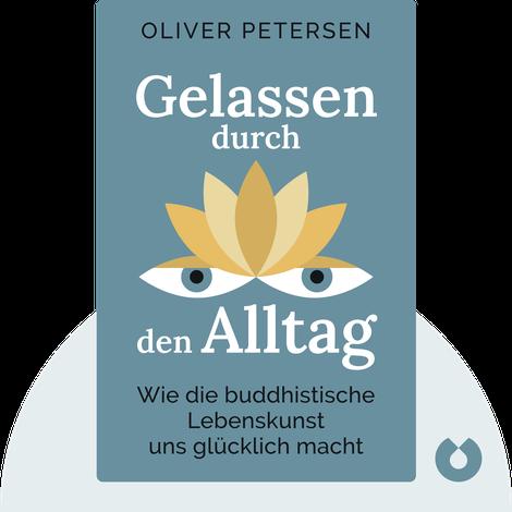 Gelassen durch den Alltag by Oliver Petersen
