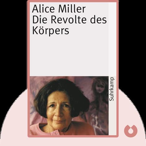 Die Revolte des Körpers von Alice Miller