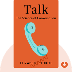Talk: The Science of Conversation von Elizabeth Stokoe