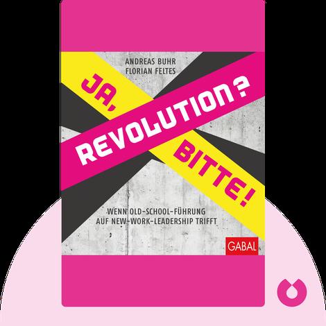 Revolution? Ja, bitte! by Andreas Buhr, Florian Feltes