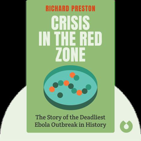 Crisis in the Red Zone von Richard Preston