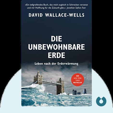 Die unbewohnbare Erde by David Wallace-Wells
