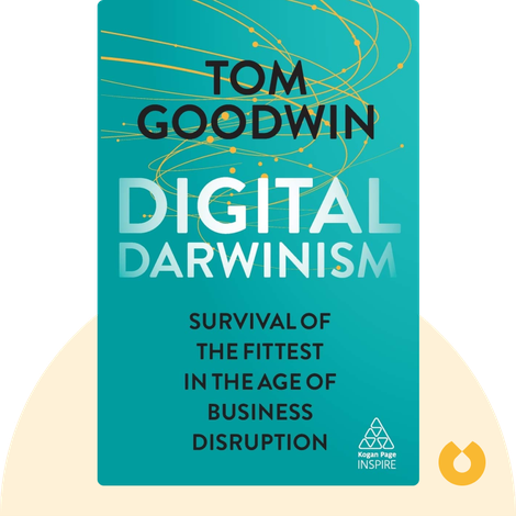 Digital Darwinism by Tom Goodwin
