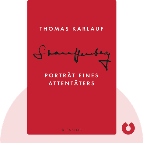 Stauffenberg by Thomas Karlauf