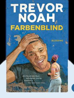 Farbenblind by Trevor Noah