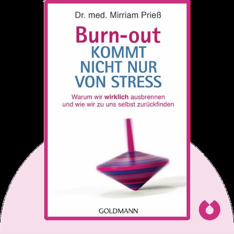 Burnout kommt nicht nur von Stress by Mirriam Prieß