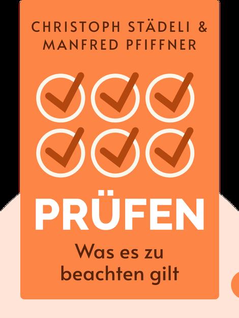 Prüfen: Was es zu beachten gilt by Christoph Städeli & Manfred Pfiffner