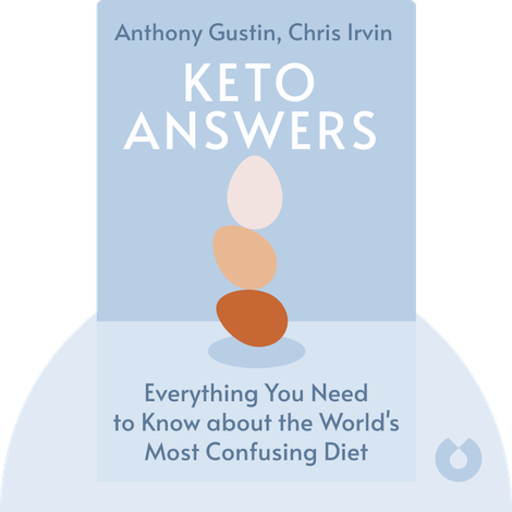 Keto Answers by Anthony Gustin, Chris Irvin