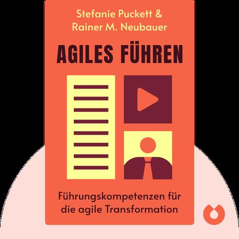 Agiles Führen by Stefanie Puckett & Rainer M. Neubauer