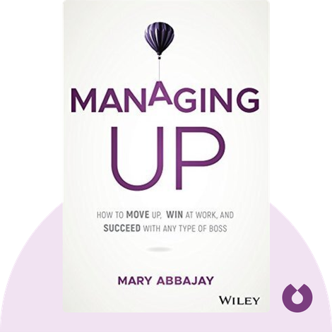 Managing Up von Mary Abbajay